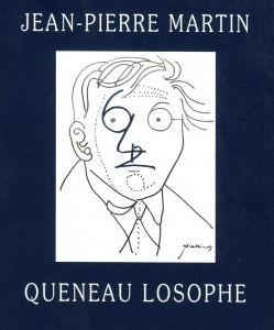 QUENEAU LOSOPHE par Jean-Pierre MARTIN dans Jean-Pierre Martin jpm582-249x300